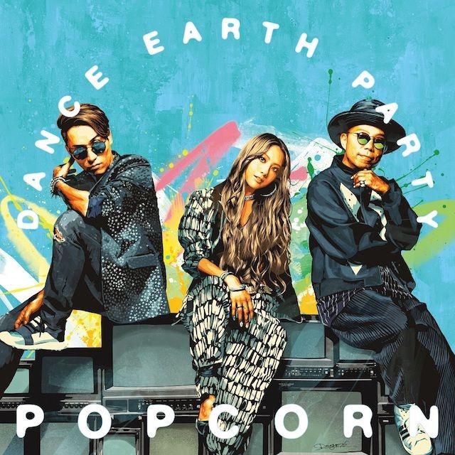 DANCE EARTH PARTY 『POPCORN』 8/30(水)Release!!
