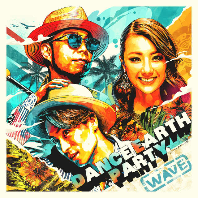 DANCE EARTH PARTY New Single『WAVE』 6/9(金)配信リリース決定!!