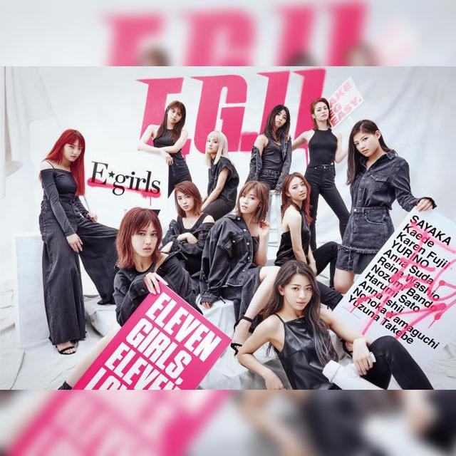 E-girls NEW ALBUM E.G. 11 5/23(水)Release